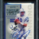 1998 PLAYOFF CONTENDERS PEYTON MANNING ROOKIE TICKET AUTO BGS 8 With 10 Auto