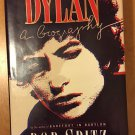 Dylan A Biography by Bob Spitz