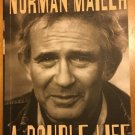 Norman Mailer A Double Life by J. Michael Lennon