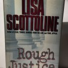 Rough Justice by Lisa Scottoline - signed copy