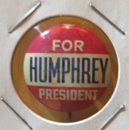 """Humphrey for President"" pinback button 1968"