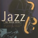 Jazz The Rough Guide by Ian Carr, Digby Fairweather, and Brian Priestly