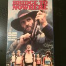Bridge to Nowhere (1986) - Used - VHS - NOT ON DVD