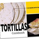 101 Recipes With Tortillas