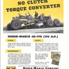 1955 Huber Warco 5D-190 Grader Ad Power Shift No Clutch