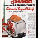1951 Sunbeam Automatic Toaster With Radiant Control Ad