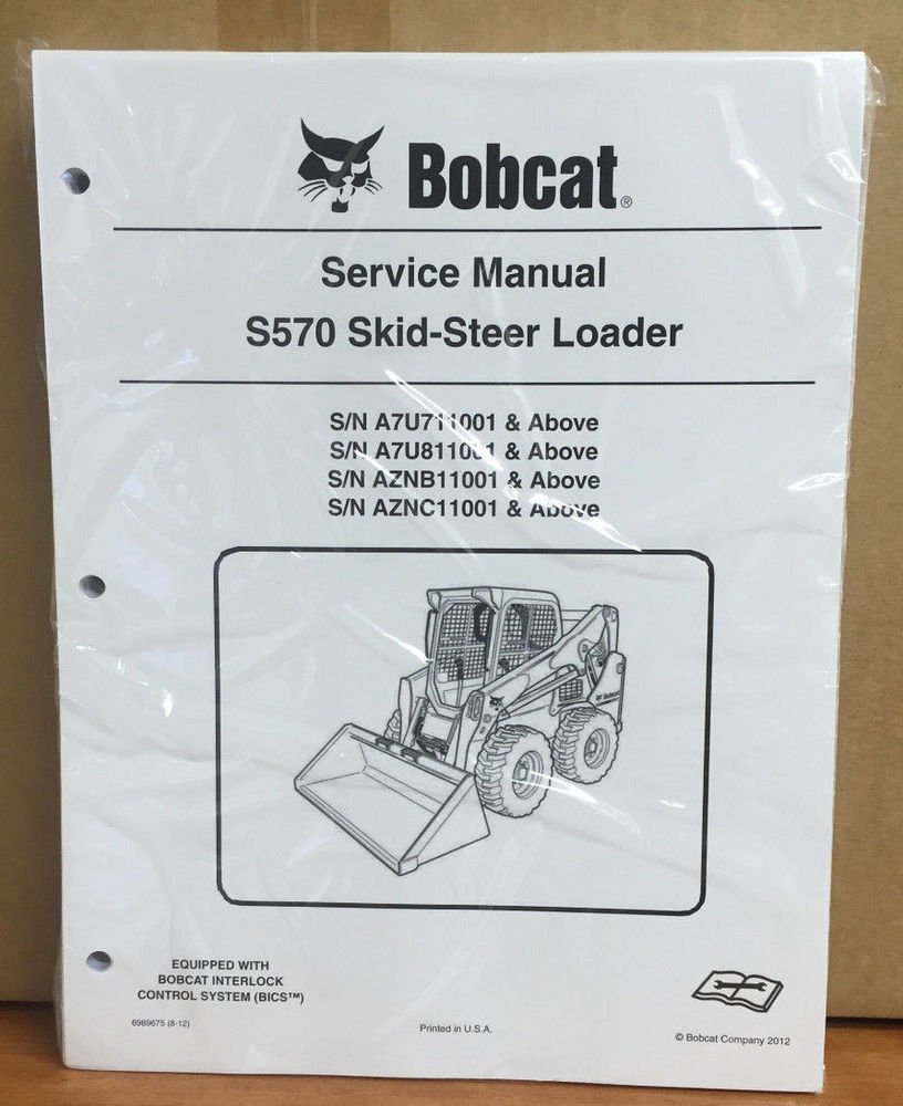 bobcat s570 skid steer loader service manual shop repair book 1 part rh  bobcatmanuals ecrater com Bobcat 863 Wiring Schematic 753 Bobcat Wiring  Schematic