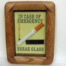 """Birthday Gift for SMOKER-Cigarette """"In Case Of Emergency Break Glass"""" Gag Gift"""