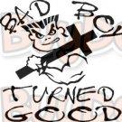 Bad Boy Turned Good