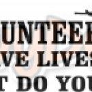 I Volunteer to Save Lives