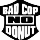Bad Cop No Donut