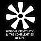 "WISDOM, CREATIVITY & THE COMPLEXITIES OF LIFE (4""X 6"")"