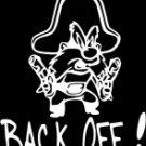 "YOSEMITE SAM BACK OFF (6""X 6"")"