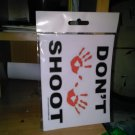 "(HANDS UP) DON'T SHOOT, Clear Vinyl Decal, 5.5"" x 4.25"", Red & Blk"