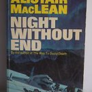 Night Without End by Alistair MacLean (Paperback, 1960)