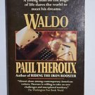 Waldo by Paul Theroux 1989 PB