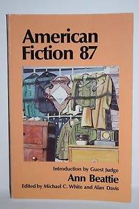 American Fiction, '87 by Ann Beattie 1987 Paperback