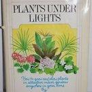 Jack Kramer Plants Under Lights 1974 Hardcover
