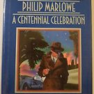 Centennial Celebration Raymond Chandler's Philip Marlow (1988) RARE 1st