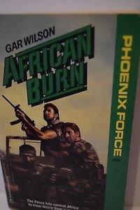 African Burn (Phoenix Force) by Gar Wilson 1989 PB