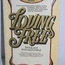 Loving Free by Paula and Dick McDonald 1973 PB