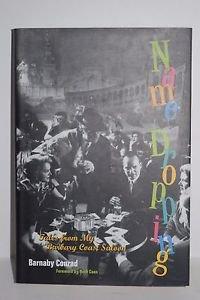 Name Dropping by Barnaby Conrad Hardcover 1994 Barbary Coast Saloon