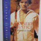 Desert Justice by Valerie Parv (Silhouette Intimate Moments) PB