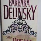 The Dream by Barbara Delinsky 1996 PB