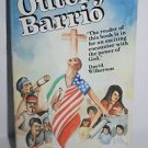 Outcry in the Barrio by Freddie and Ninfa Garcia 1988 PB