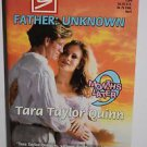 Father Unknown by Tara Taylor Quinn 1998 PB