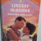 Shadows and Light by Lindsay McKenna 1999 PB