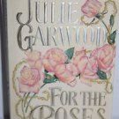 For the Roses by Julie Garwood 1995 PB