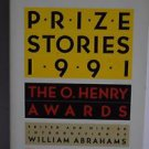 Prize Stories 1991 : The O. Henry Awards by William Abrahams (1991, Paperback)