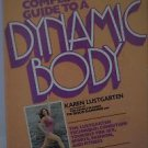 1980 The Complete Guide To A Dynamic Body