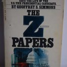 The Z Papers by Geoffrey S. Simmons 1975 Paperback