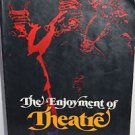 The Enjoyment of Theatre 1980 PB
