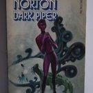 Dark Piper by Andre Norton PB 1968