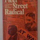 Fleet Street Radical by Stephen Koss 1973 HC/DJ