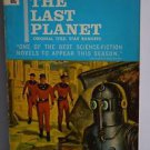 The Last Planet by Andre Norton 1953 PB