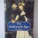 Awkward Age (Wordsworth American Classics)