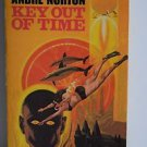 Key Out of Time by Andre Norton 1st Paperback