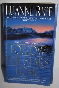 Follow the Stars Home by Luanne Rice (2001) Paperback