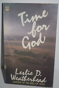 Time for God by Leslie Weatherhead 191 Paperback