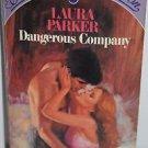 Dangerous Company By Laura Parker 1984 PB