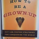How to Be a Grown-Up by Margaret Feinberg 2005 PB