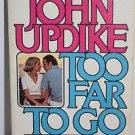 John Updike Too Far To Go 1979 Paperback