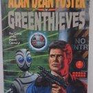 Greenthieves by Alan Dean Foster 1994 HC/DJ