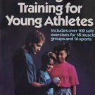 Strength Training for Young Athletes by Steven J. Fl...