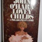 John O'Hara Lovey Childs 1970 Paperback