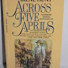 Across Five Aprils by Irene Hunt (1986, Paperback)